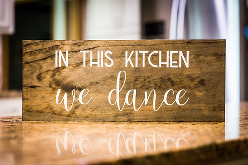 """""""In this Kitchen"""" sign"""