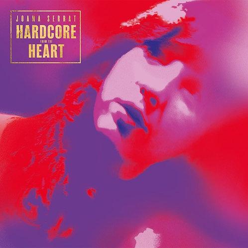 Joana Serrat - Hardcore From The Heart