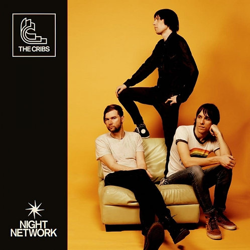 The Cribs - Night Network