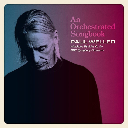 Paul Weller - An Orchestrated Songbook
