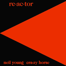 Neil Young & Crazy Horse - Re.ac.tor