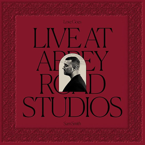 Sam Smith - Love Goes: Live At Abbey Road Studios