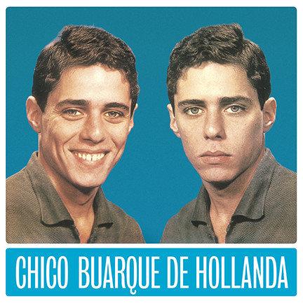 Chico Buarque - Chico Buarque de Hollanda