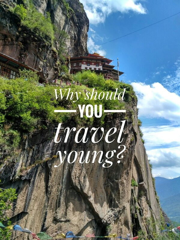 Why should you travel young