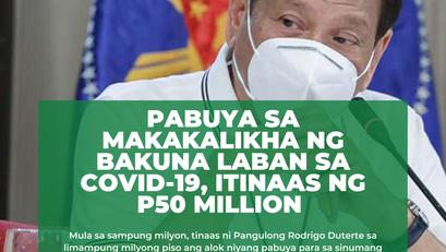 Pabuya sa Makakalikha ng Bakuna Laban sa COVID-19, Itinaas ng P50 Million