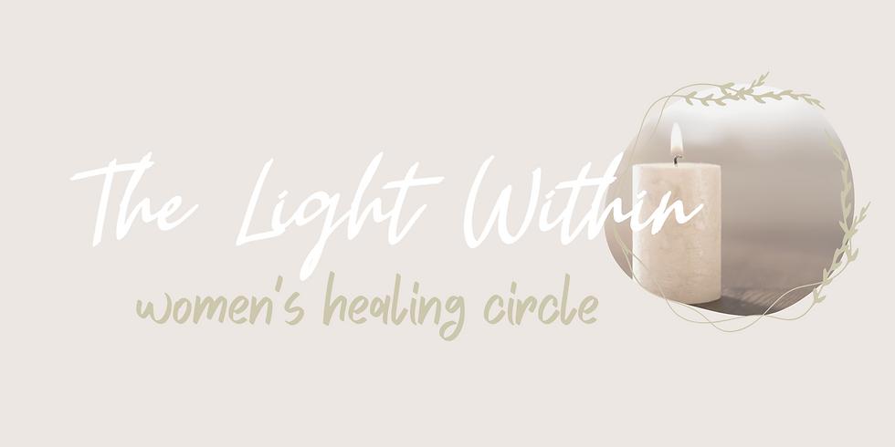The Light Within : Women's Healing Circle