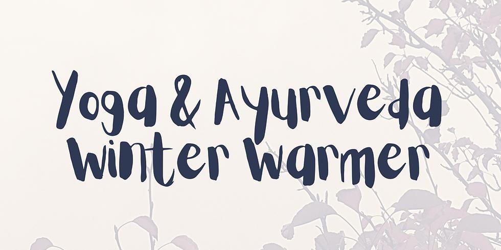 Yoga & Ayurveda Winter Warmer