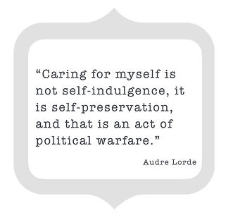 Care%20for%20Self%20audre%20Lorde_edited
