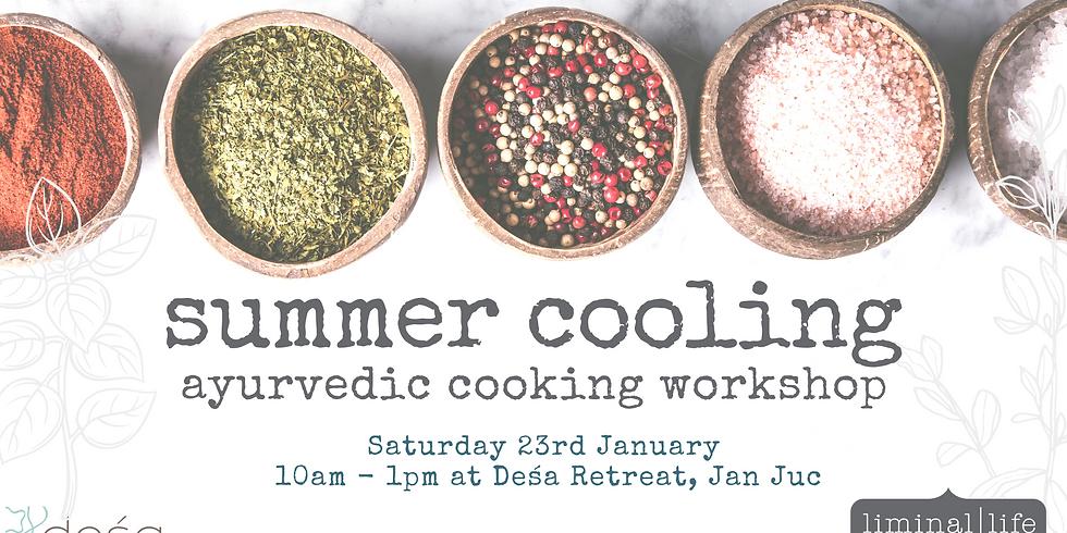 Summer Cooling Ayurvedic Cooking Workshop