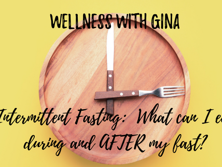 I'm hungry!  What can I eat on Intermittent Fasting?