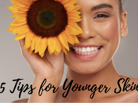 Five Tips for Younger Skin