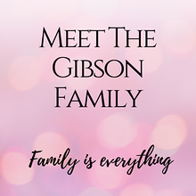 Meet the Gibson Family (2).png