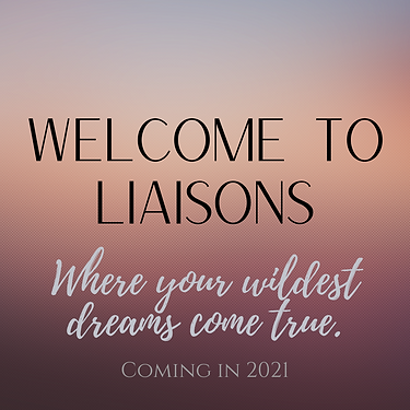 Welcome to Liaisons (1).png