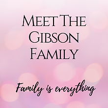 Meet the Gibson Family.png