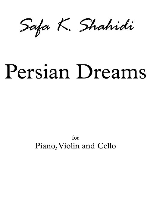 Persian Dreams for Violin(flute), Cello and Piano+PARTS