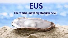 EUS... world's next cryptocurrency?