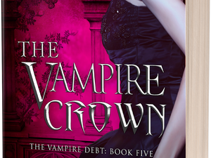 COVER REVEAL: The Vampire Crown: The Vampire Debt #5