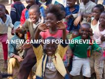 LIBREVILLE NEW CAMPUS