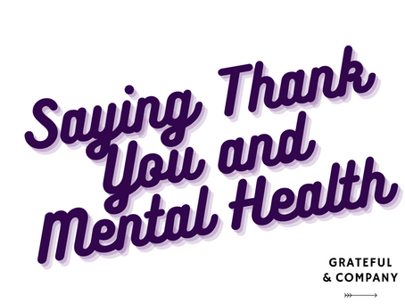 Saying Thank You and Mental Health