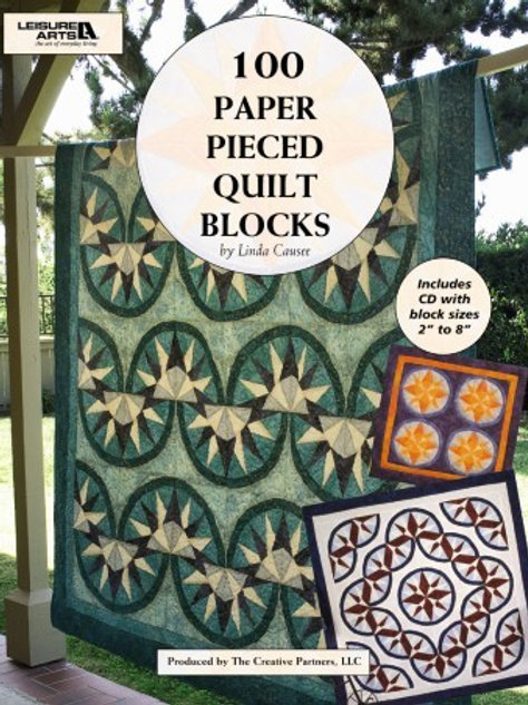 100 Paper Pieced Quilt Blocks - By Linda Causee