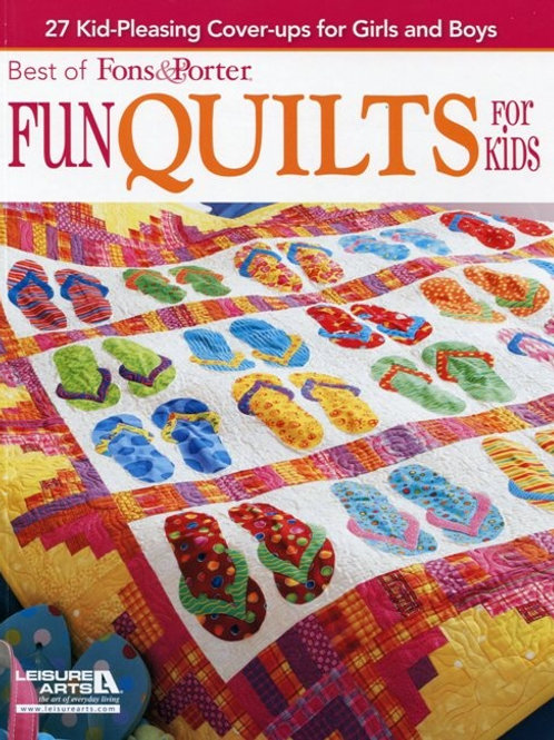 Fons & Porter - Fun Quilts for Kids