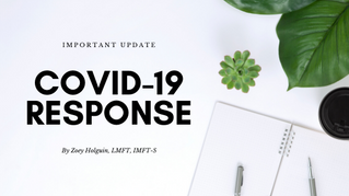 Update re: COVID-19 and Your Counseling Services