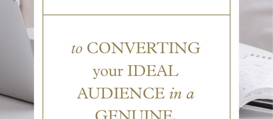 The Key to Converting Your Ideal Audience