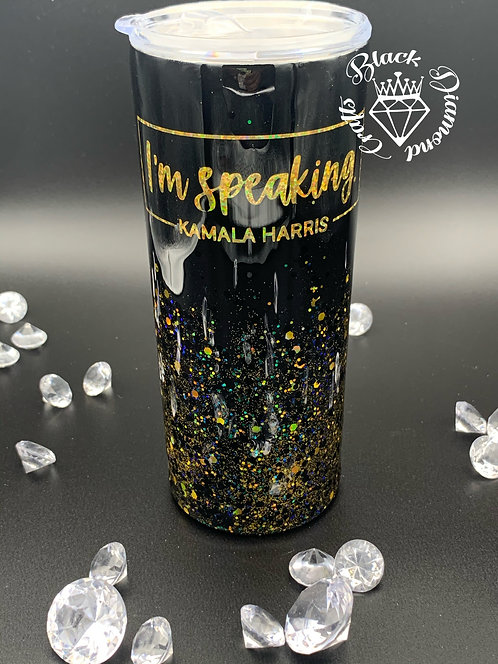 I'm Speaking 20 oz Tumbler
