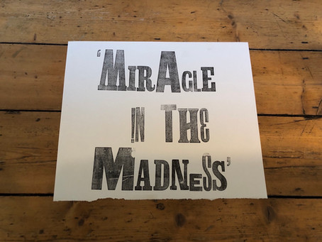 'Looking for the Miracle in the Madness'