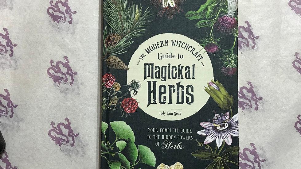 Modern Witchcraft: Magickal Herbs (J. Nock)