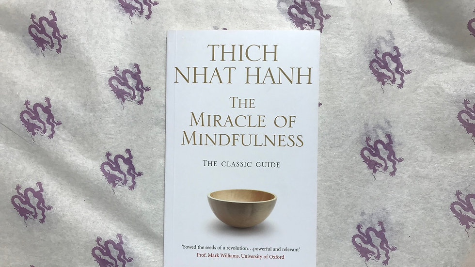 Miracle of Mindfulness (T. N. Hanh)
