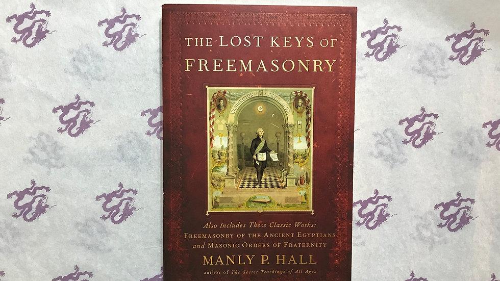 The Lost Keys of Freemasonry (Manly P. Hall)