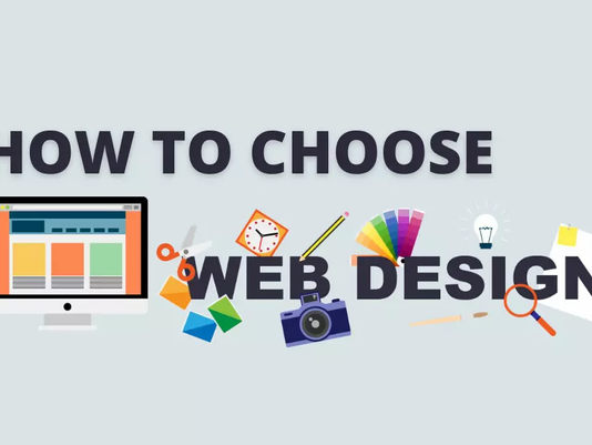 How To Choose A Design For Your Website