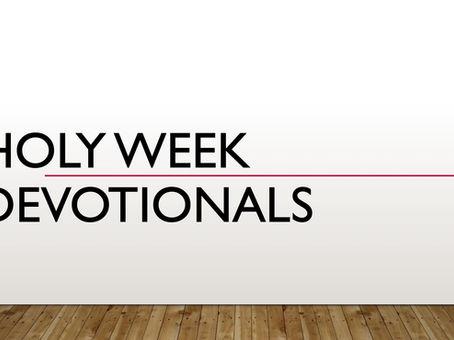 Holy Week Devotional - Tuesday