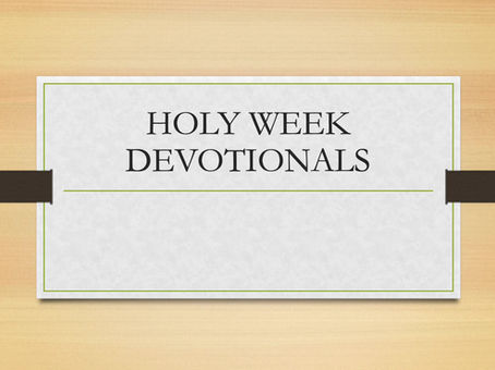 Holy Week Devotionals - Wednesday