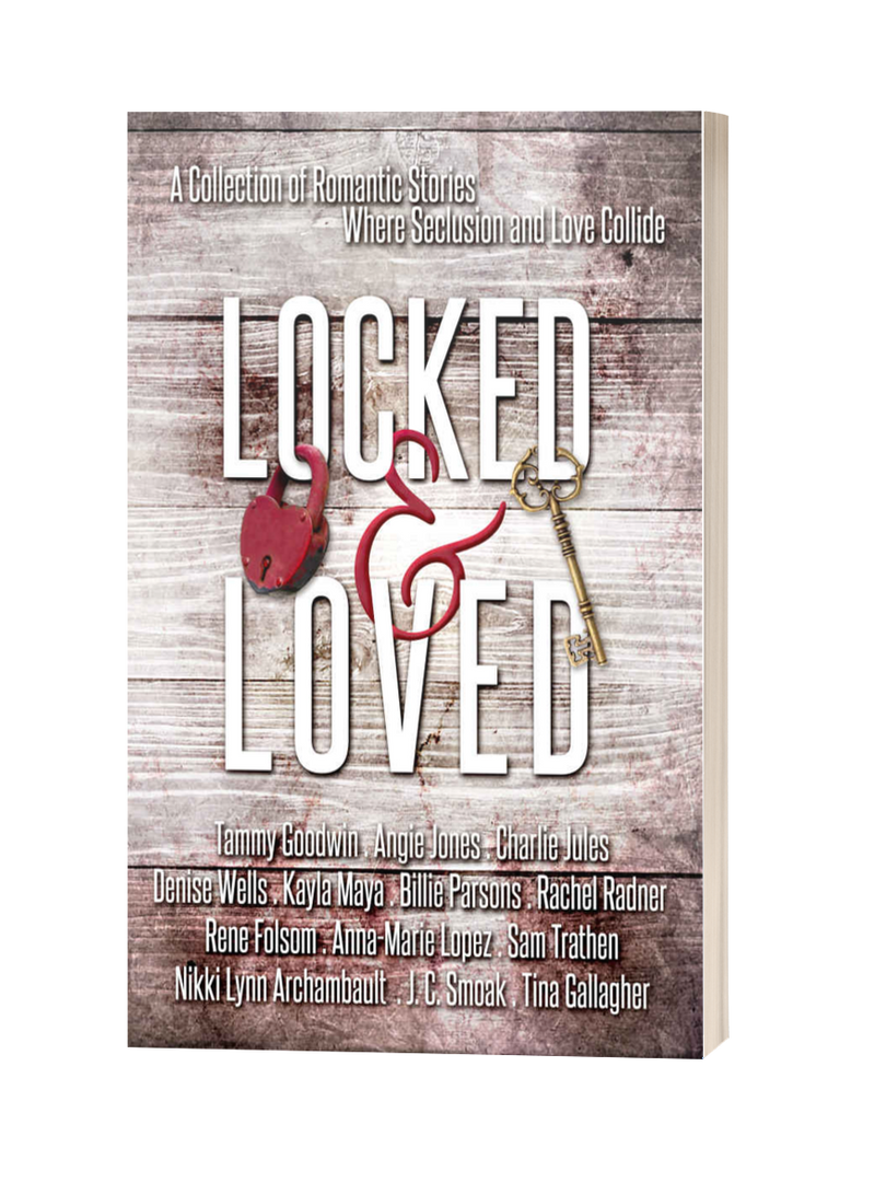Locked and Loved Anthology