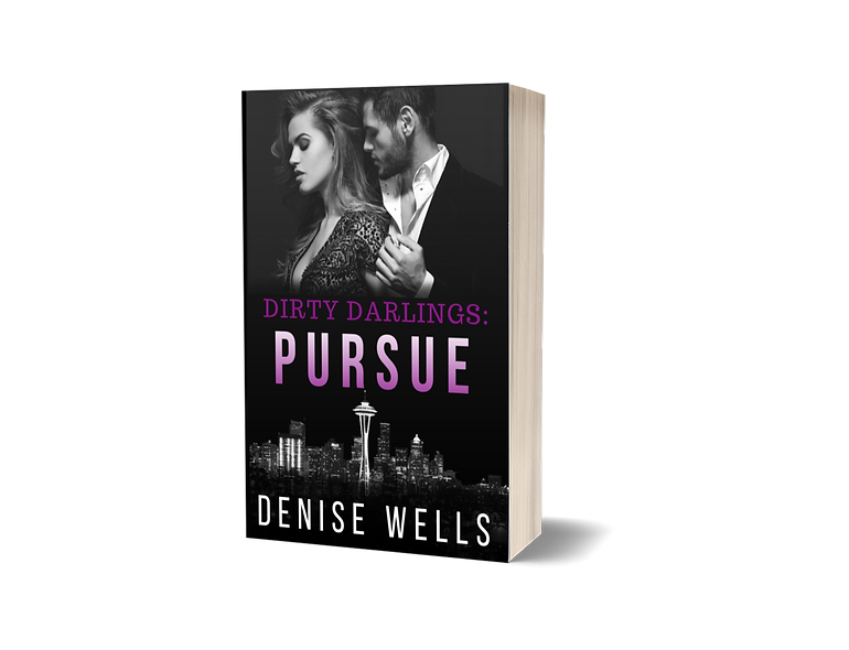 Dirty Darlings: Pursue (book two)