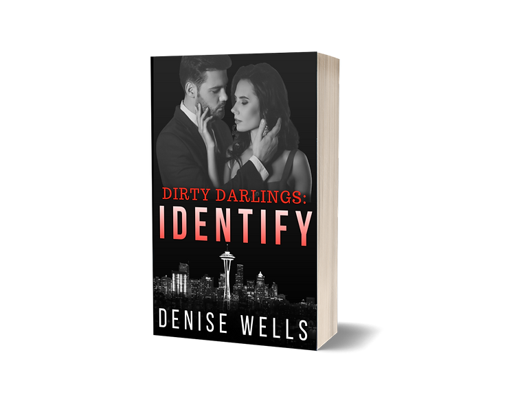 Dirty Darlings: Identify (book one)