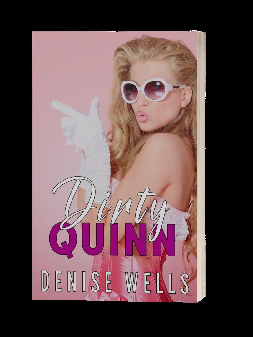 Dirty Quinn