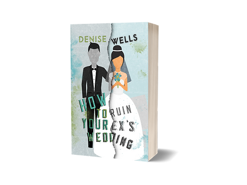 How to Ruin Your Ex's Wedding - Signed Copy
