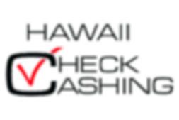 At Hawaii Check Cashing, we will quickly and easily provide you with the cash you need, mahalo!