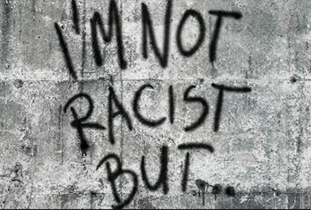 """""""I'M NOT A RACIST"""""""