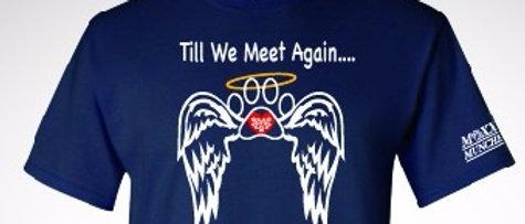 """""""Till We Meet Again..."""" T-shirt"""