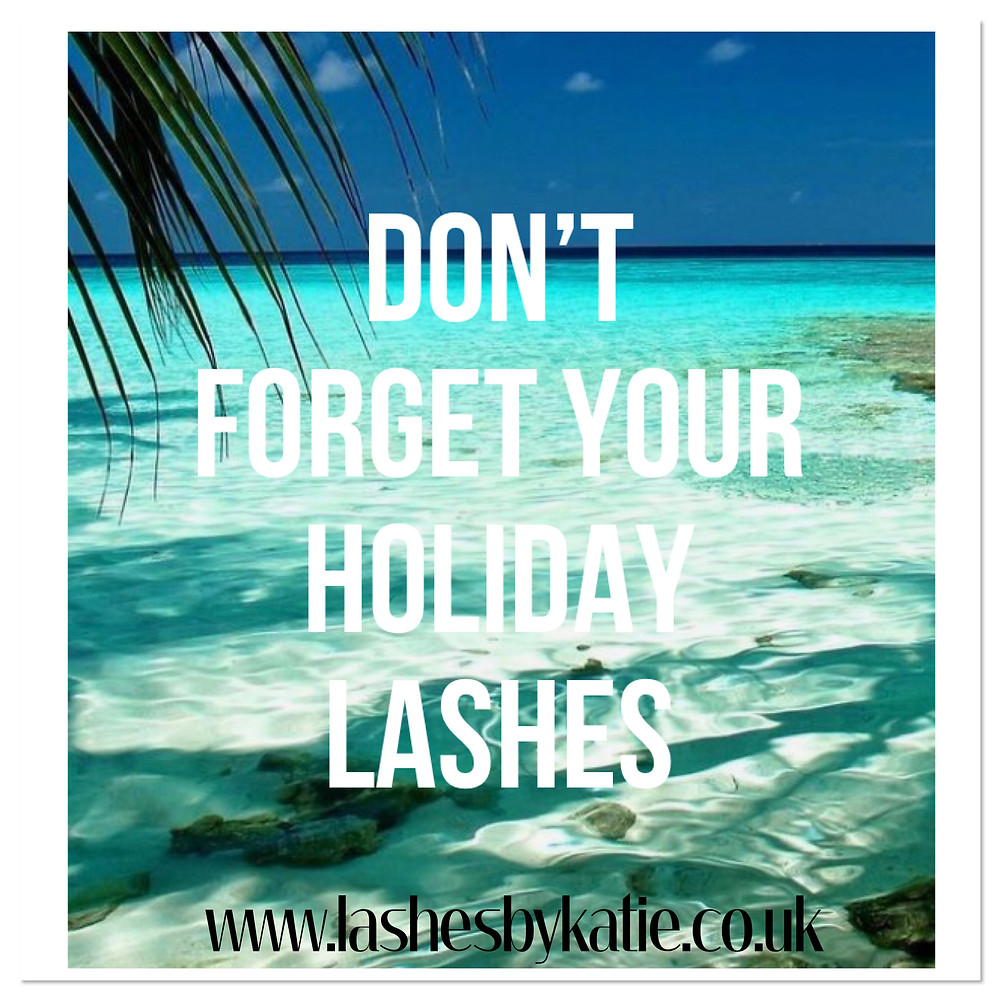 Holiday Lashes, Eyelashes for your holiday, extensions and eyelash tinting, lash-lifts in Bolton