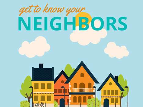 """""""Get to Know Your Neighbor"""" Event"""