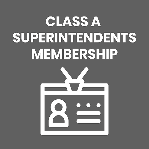 CLASS A SUPERINTENDENTS DUES