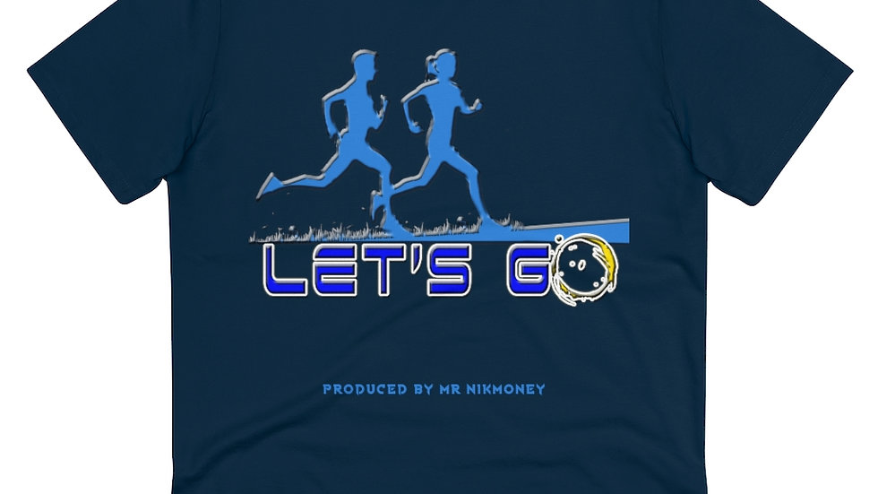 Let's Go (Prod. By Mr.Nikmoney) Organic Creator T-shirt - Unisex