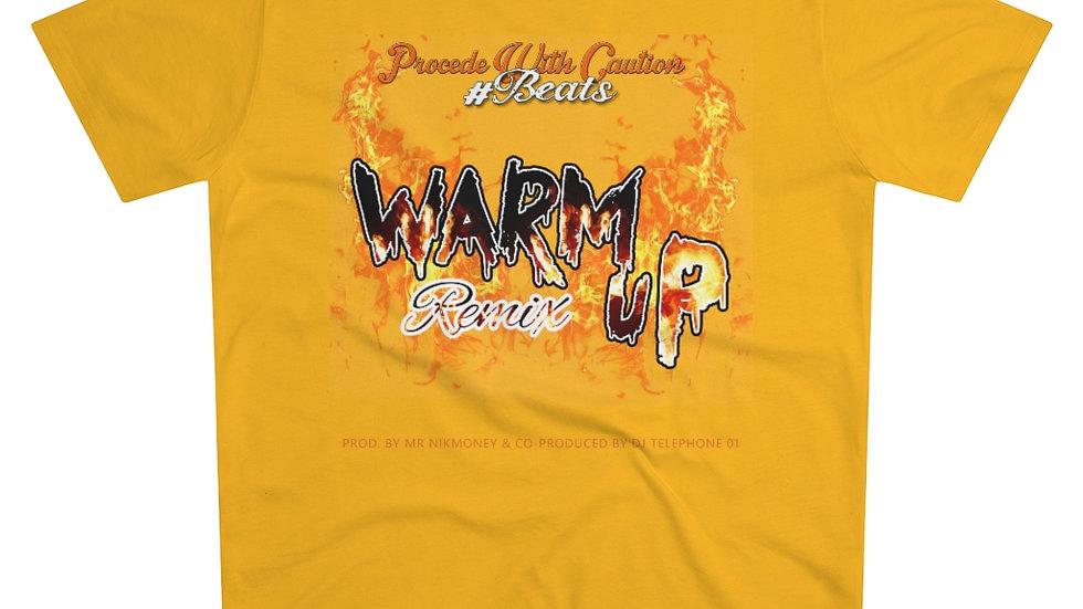 Warm Up (Remix) prod. By @mrnikmoney & @djtelephone01 Men's Modern-fit Tee