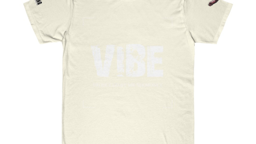 Vibe (Prod. By @mrnikmoney) Unisex Fitted Tee
