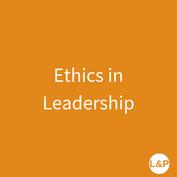 Ethics in Leadership